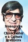 Monografia Chico-Xavier-e-a-cultura-brasileira-