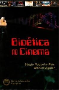 livro-bioetica-no-cinema-sergio-nogueira-reis