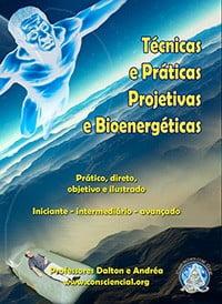 Livro Tecnicas Praticas Projetivas e Bioenergéticas