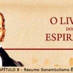 LIVRO DOS ESPÍRITOS CAP 8 – Resumo Sonambulismo Êxtase