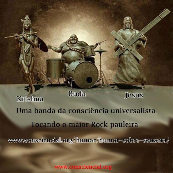 Jesus, Krishna e Buda - banda universalista